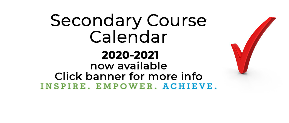 View our Secondary Schools Course Calendar page