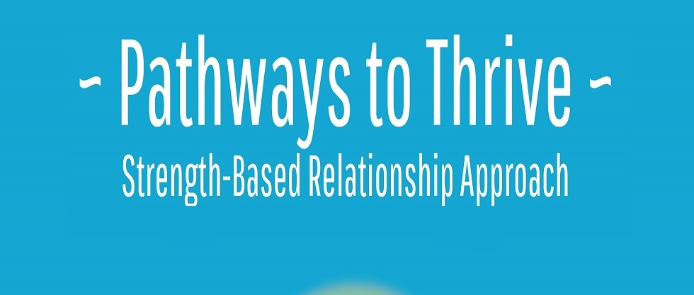 Pathways to Thrive